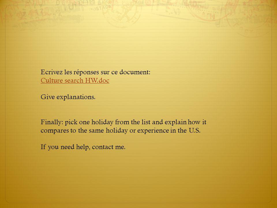 Ecrivez les réponses sur ce document: Culture search HW.doc Give explanations.