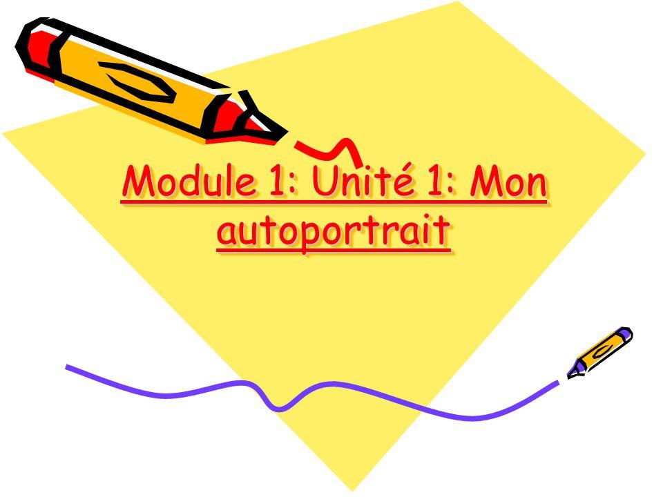 Module 1: Unité 1: Mon autoportrait