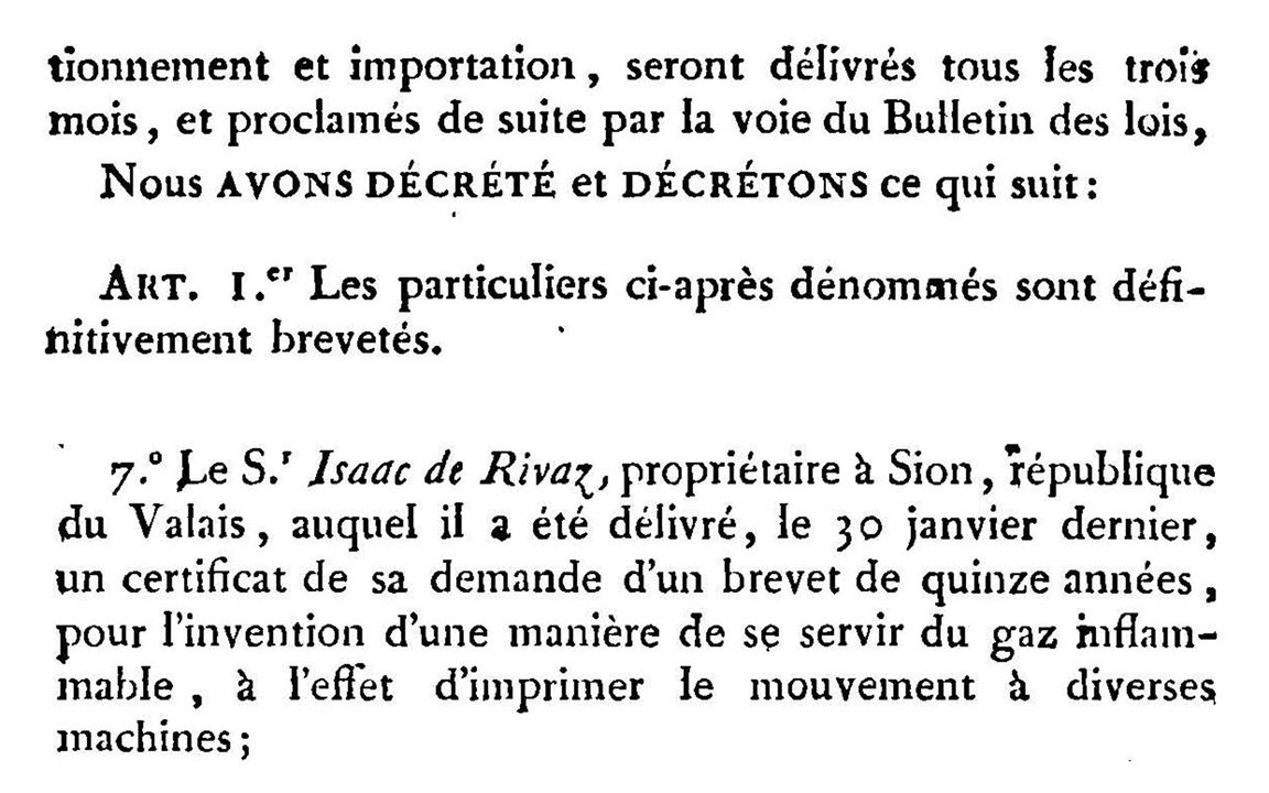 A numerical reproduction of the Bulletin des Lois can be found on Gallica, the site of the Bibliothèque Nationale de France http://gallica.bnf.fr/ark:/12148/bpt6k445358t http://gallica.bnf.fr/ark:/12148/bpt6k445358t The numerical copy of de Rivaz handwritten description of his invention was kindly provided by the Archives de l Etat du Valais http://www.vs.ch/Navig/navig.asp?MenuID=1902 http://www.vs.ch/Navig/navig.asp?MenuID=1902