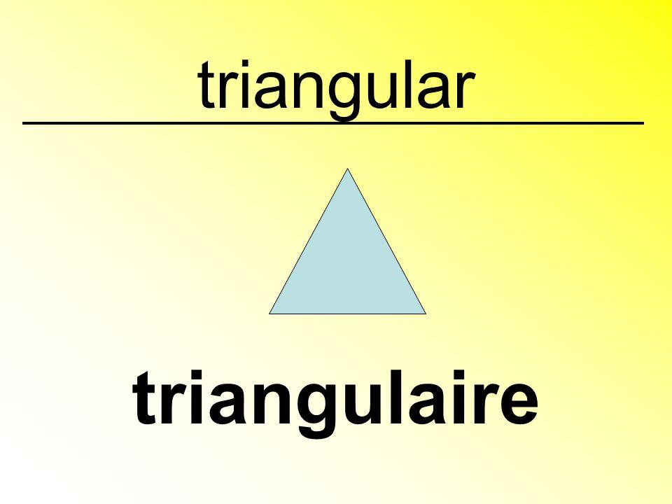 triangular triangulaire