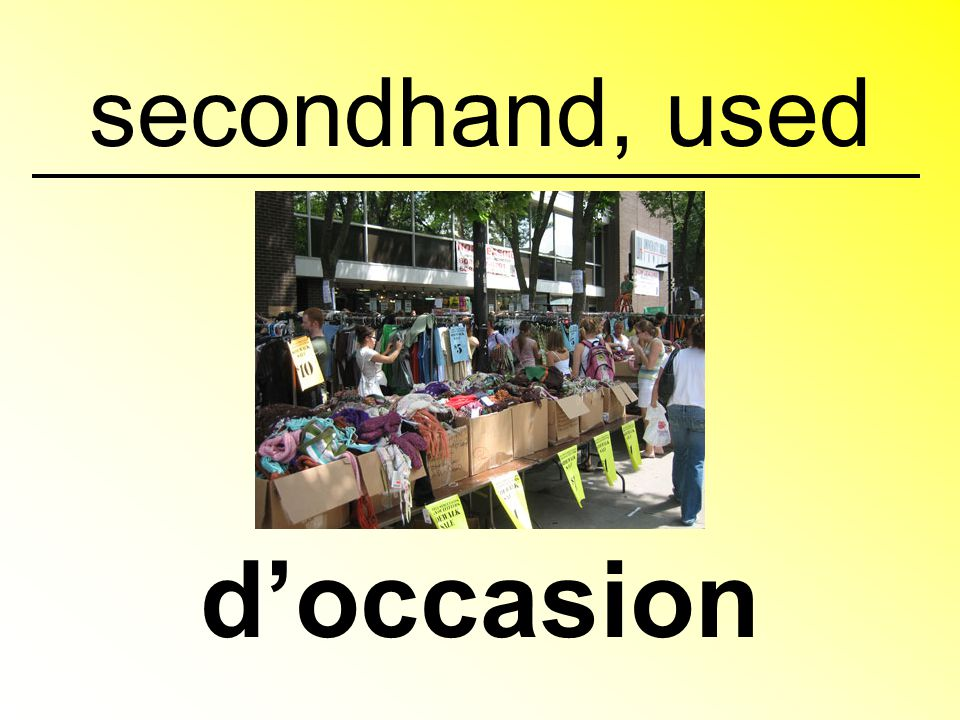 secondhand, used d'occasion
