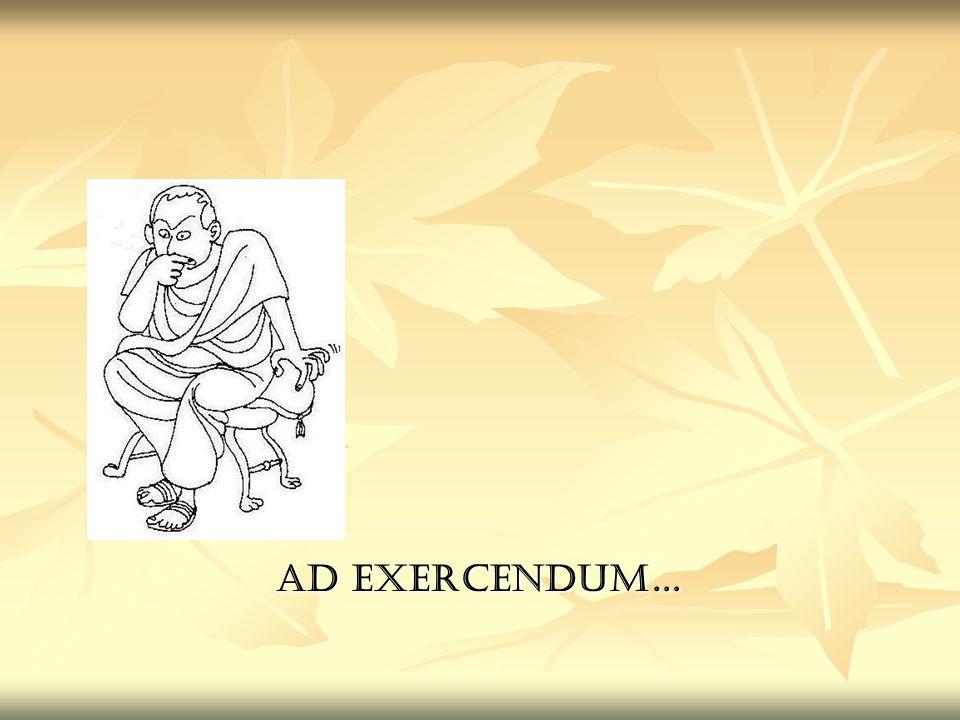 Ad exercendum…