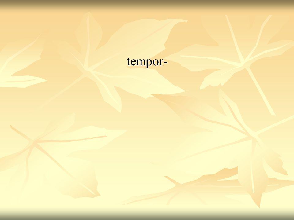 tempor-