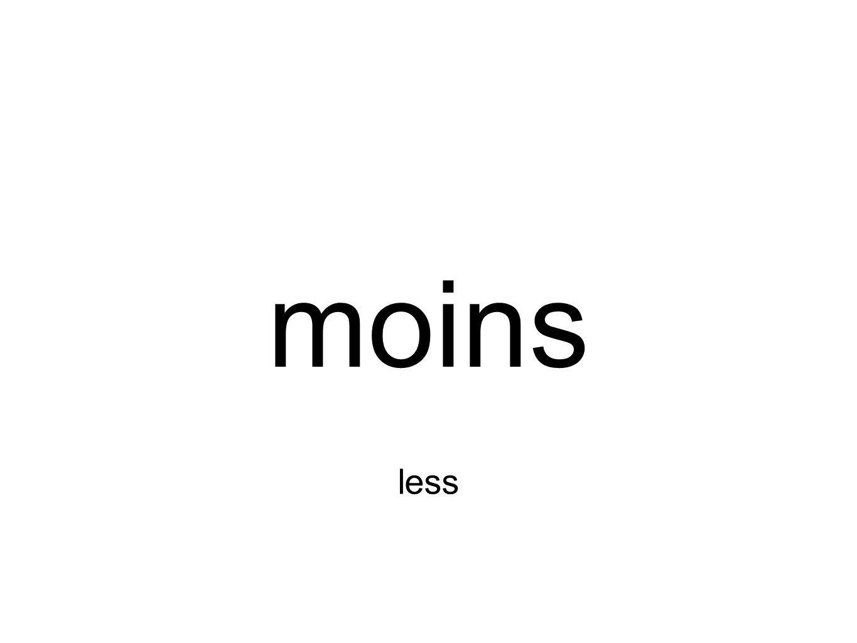 moins less
