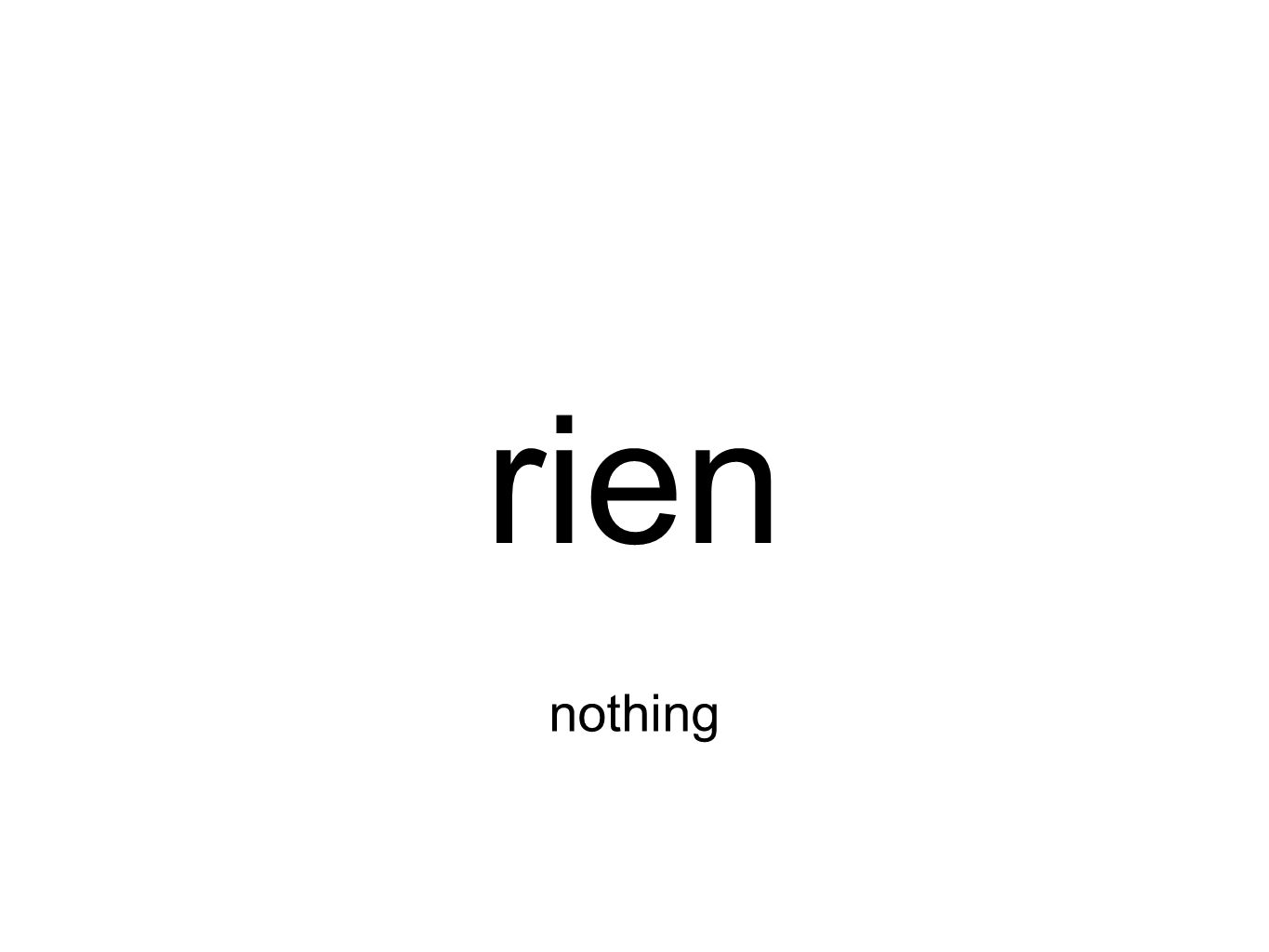 rien nothing