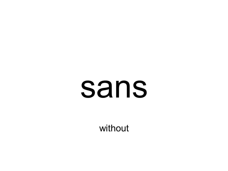 sans without