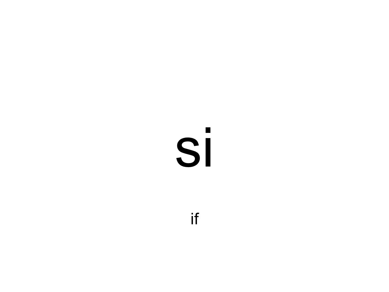 si if
