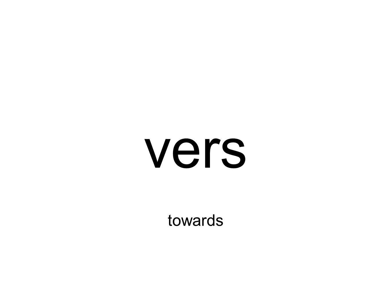 vers towards
