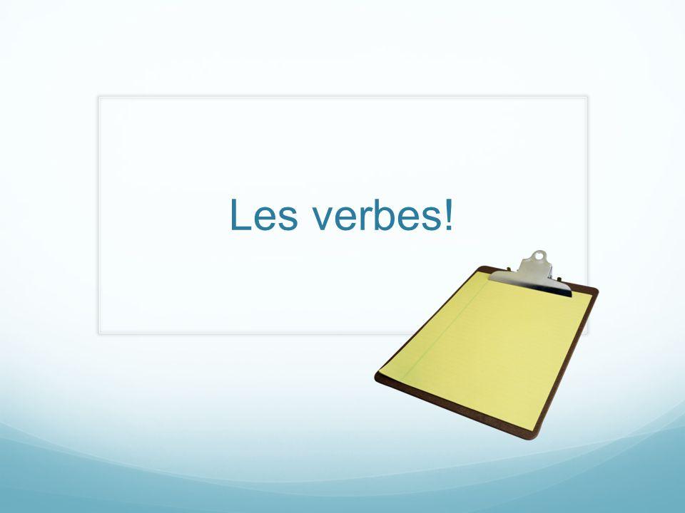 Les verbes!