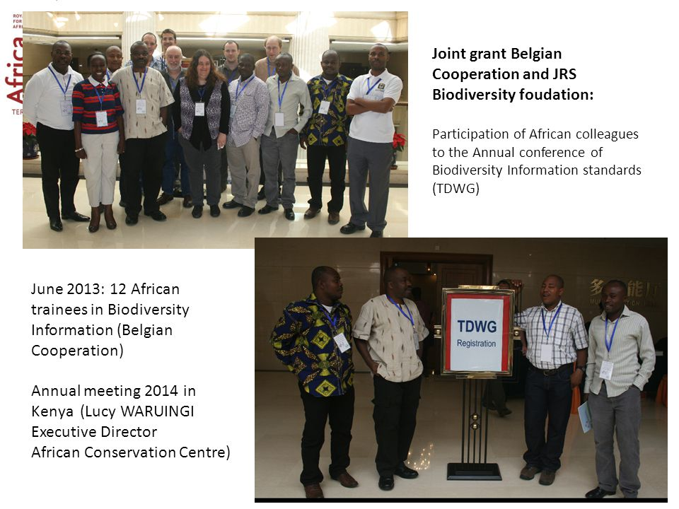 Joint grant Belgian Cooperation and JRS Biodiversity foudation: Participation of African colleagues to the Annual conference of Biodiversity Informati