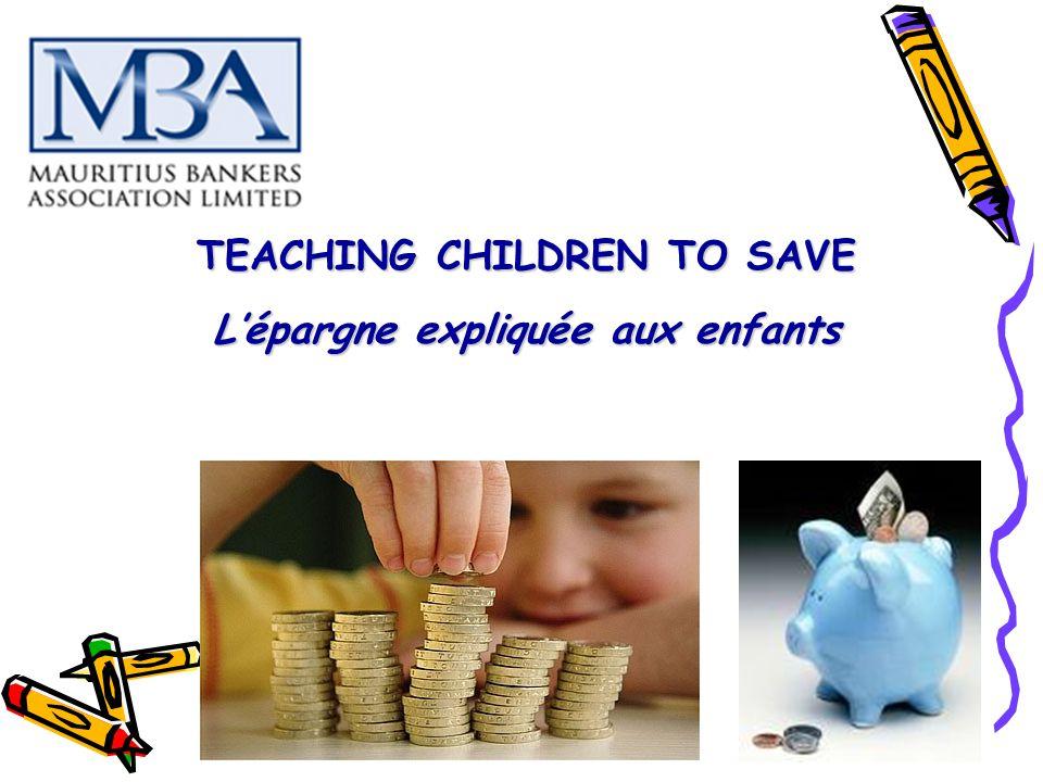 TEACHING CHILDREN TO SAVE L'épargne expliquée aux enfants