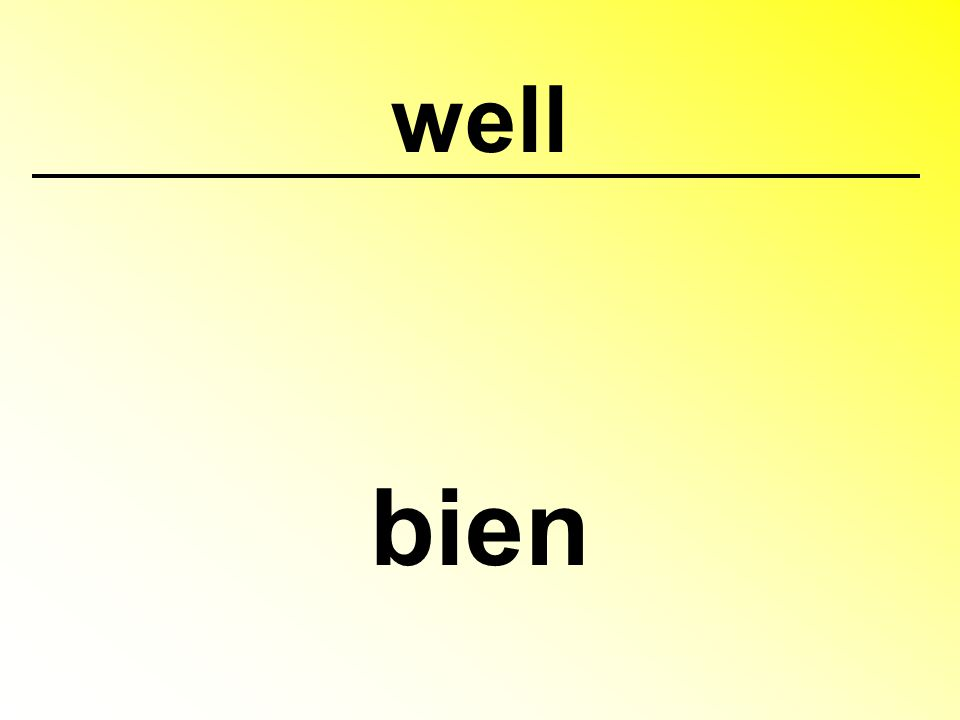 well bien