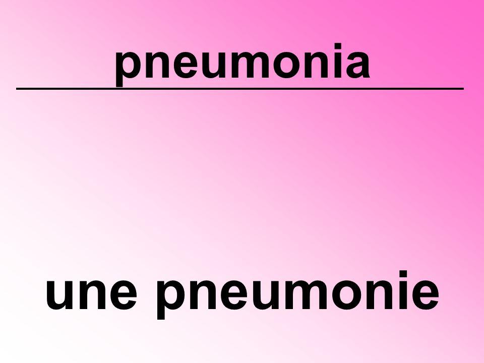 pneumonia une pneumonie