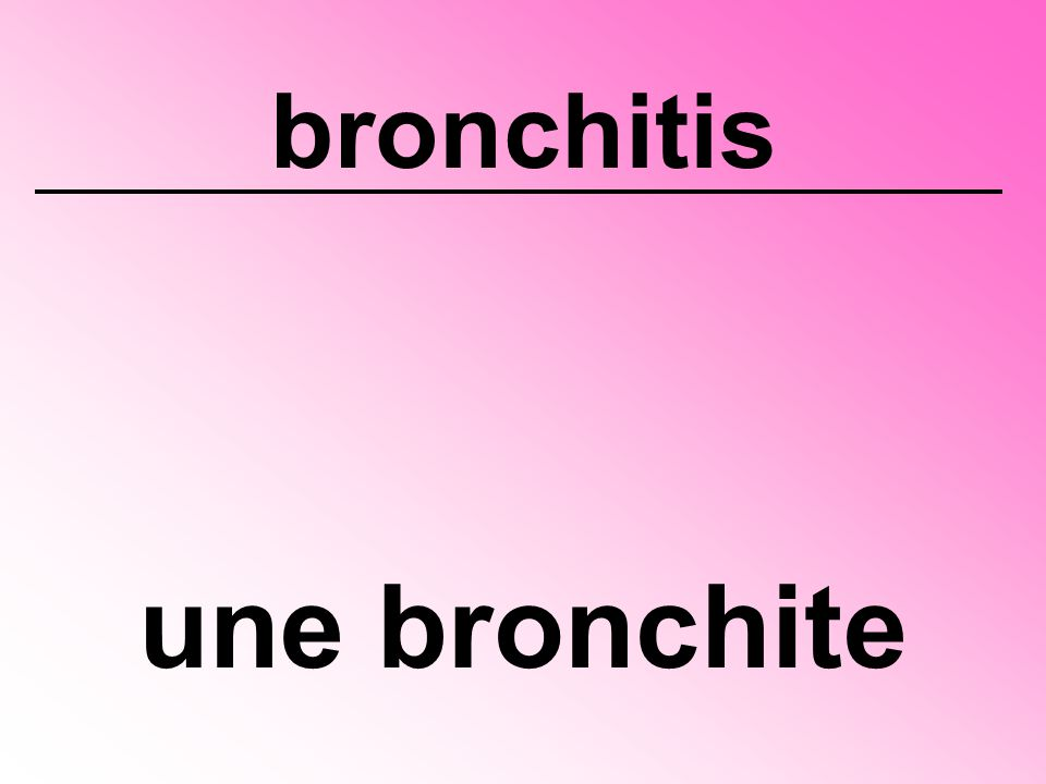 bronchitis une bronchite