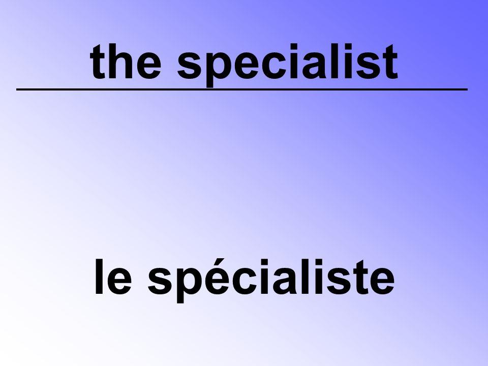 the specialist le spécialiste