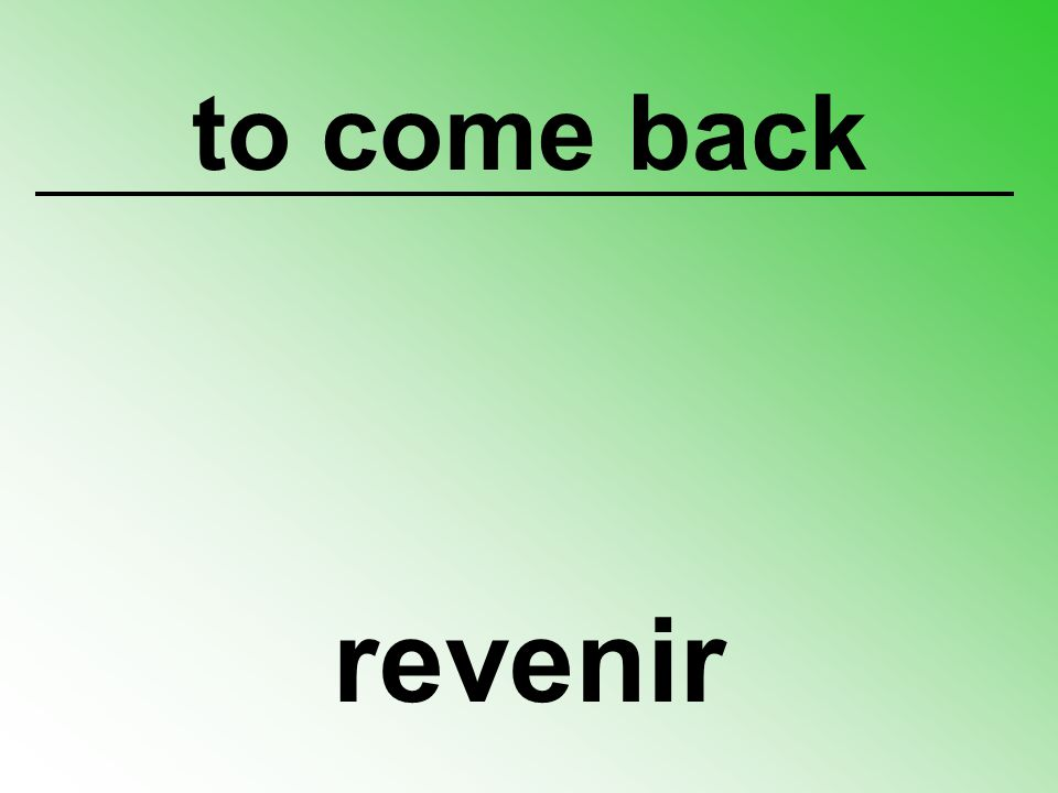 to come back revenir