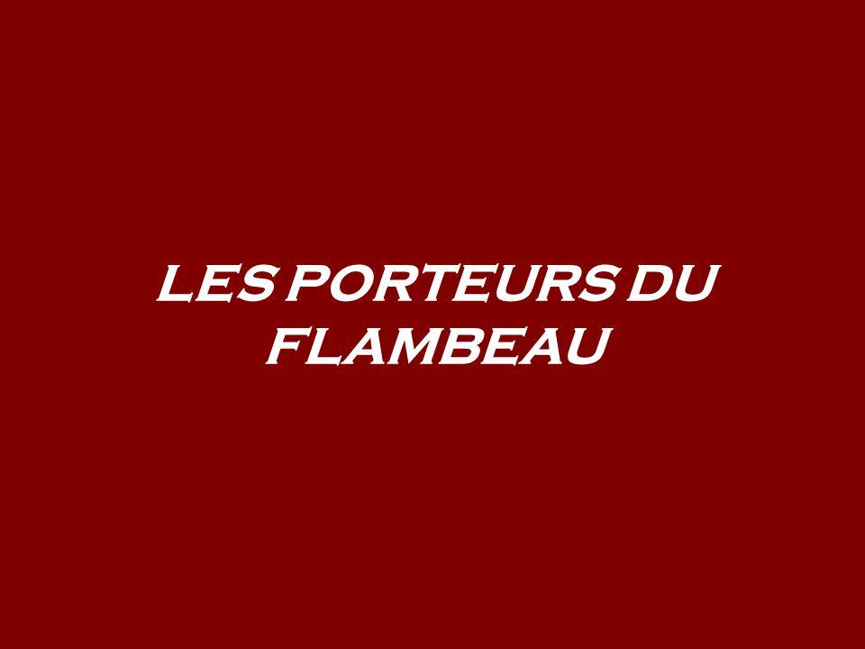 LES PORTEURS DU FLAMBEAU