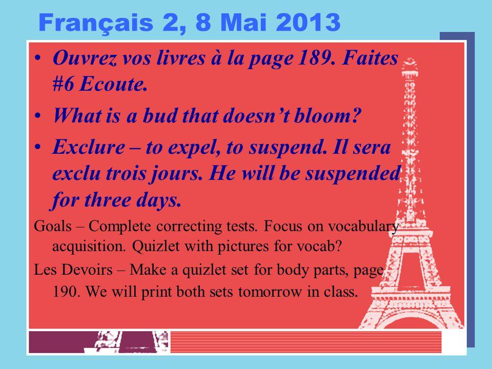 Français 2, 8 Mai 2013 Ouvrez vos livres à la page 189.