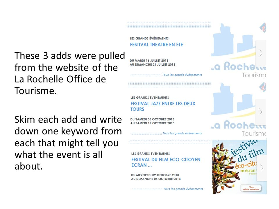These 3 adds were pulled from the website of the La Rochelle Office de Tourisme.
