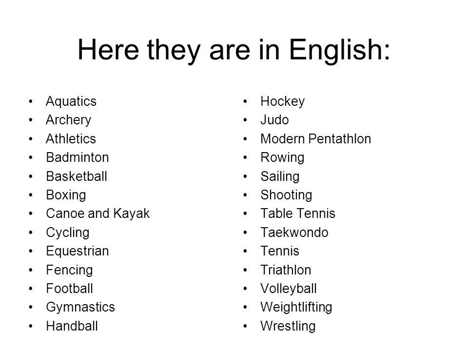 205 nations are expected to take part in 26 sports: la natation le tir à l'arc l'athlétisme le badminton le basketball la boxe le canoë-kayak le cycli