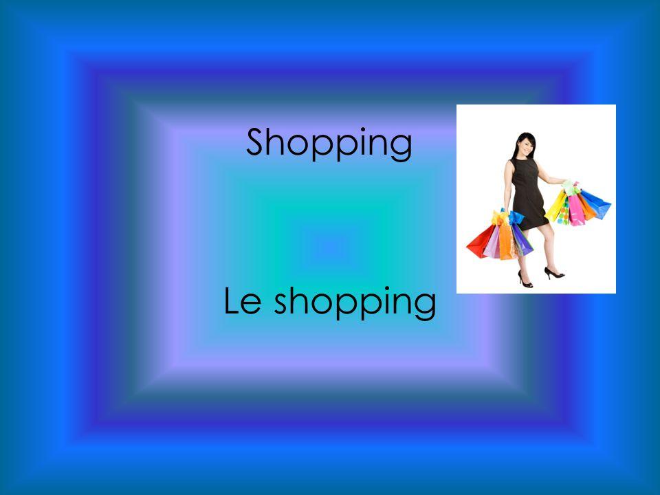 Shopping Le shopping