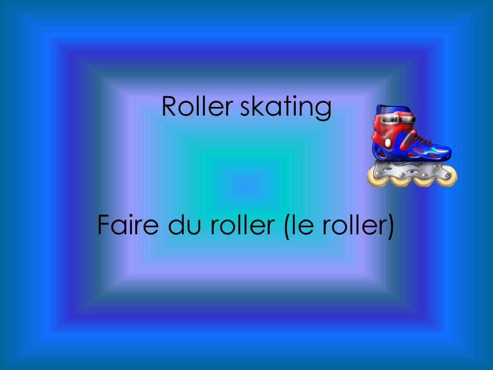 Roller skating Faire du roller (le roller)