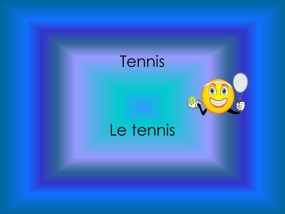 Tennis Le tennis