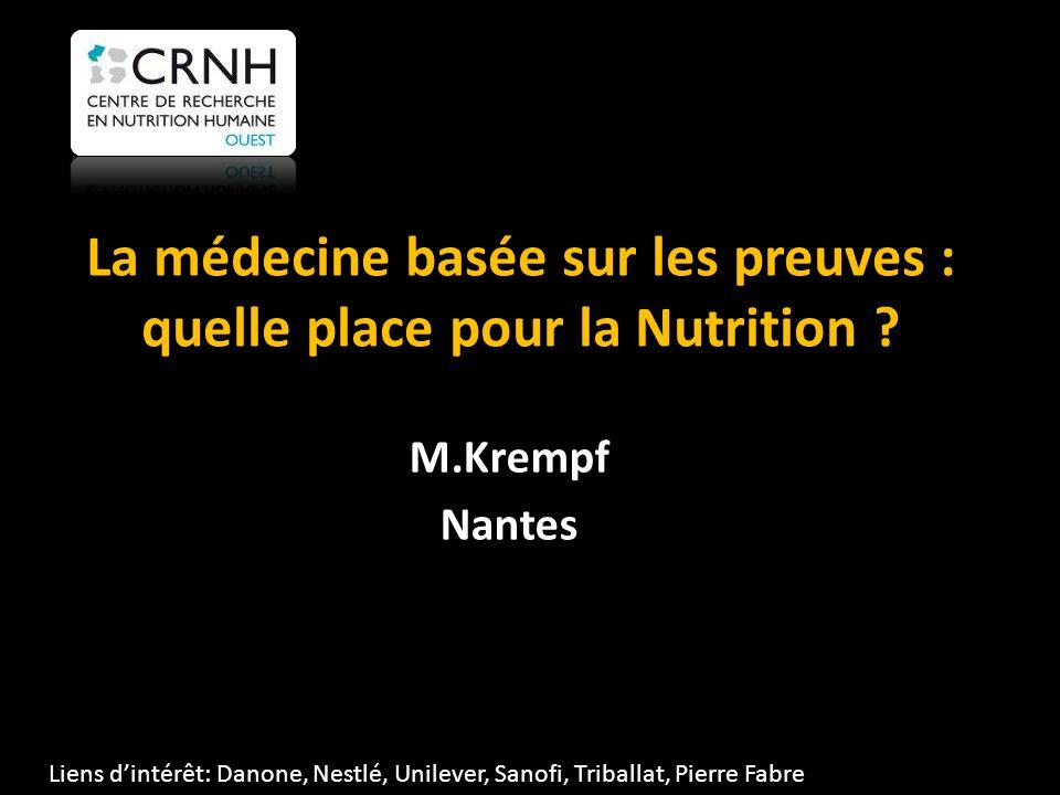 La médecine basée sur les preuves : quelle place pour la Nutrition .