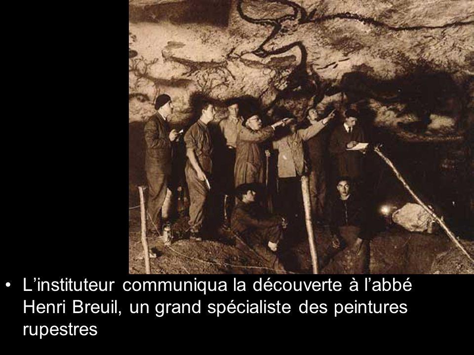 L'instituteur communiqua la découverte à l'abbé Henri Breuil, un grand spécialiste des peintures rupestres