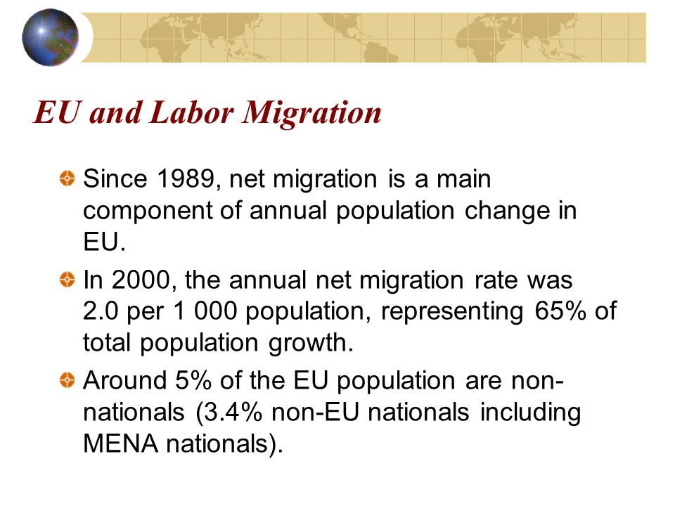 Since 1989, net migration is a main component of annual population change in EU.