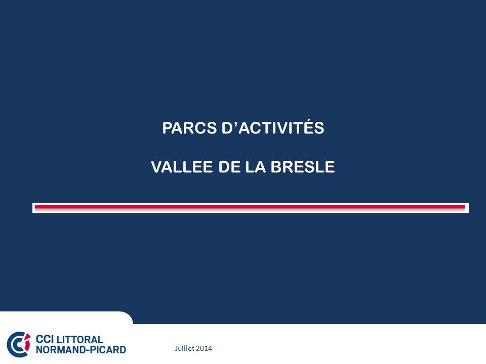 Juillet 2014 PARCS D'ACTIVITÉS VALLEE DE LA BRESLE