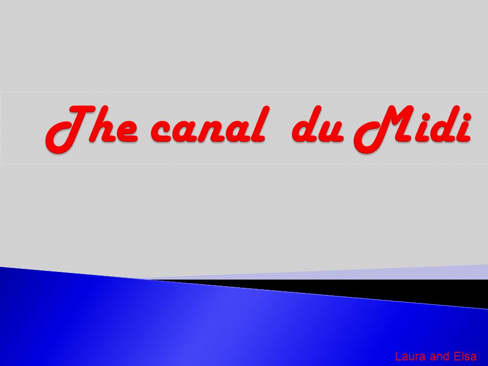  The Canal du Midi  The locks  Questions