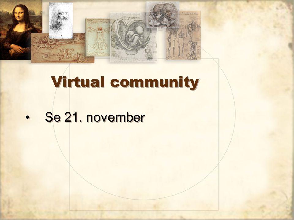 Virtual community Se 21. november