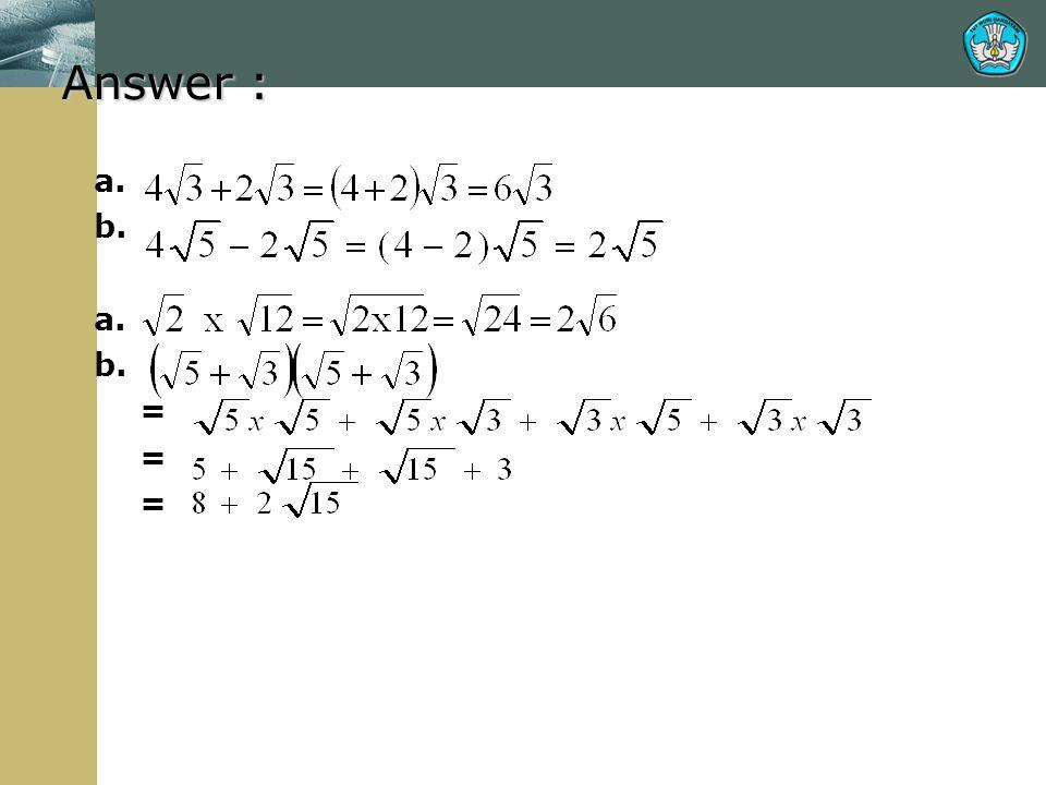 Answer : 1.a. b. 2.a. b. =