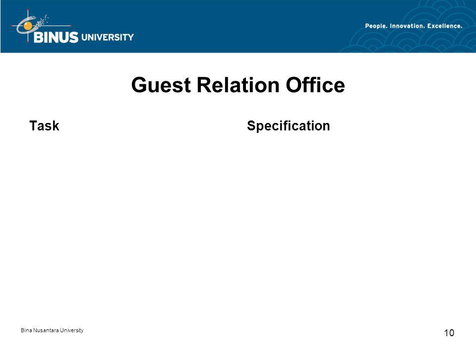 Bina Nusantara University 10 Guest Relation Office TaskSpecification