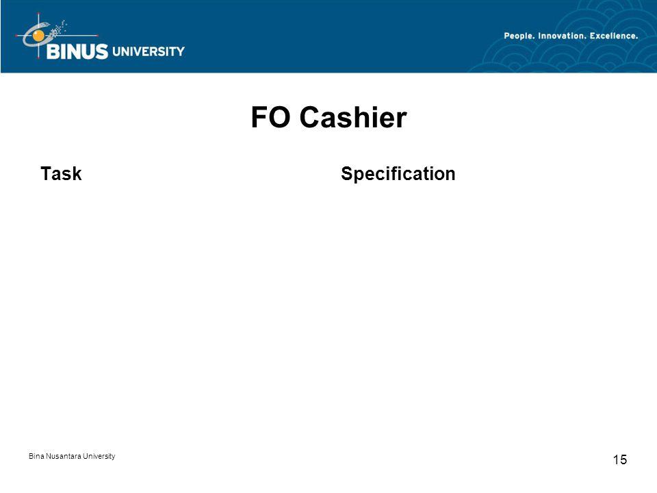 Bina Nusantara University 15 FO Cashier TaskSpecification