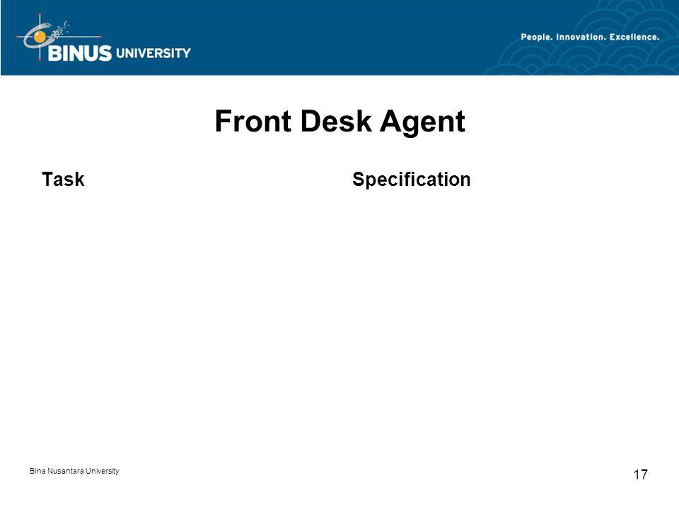 Bina Nusantara University 17 Front Desk Agent TaskSpecification