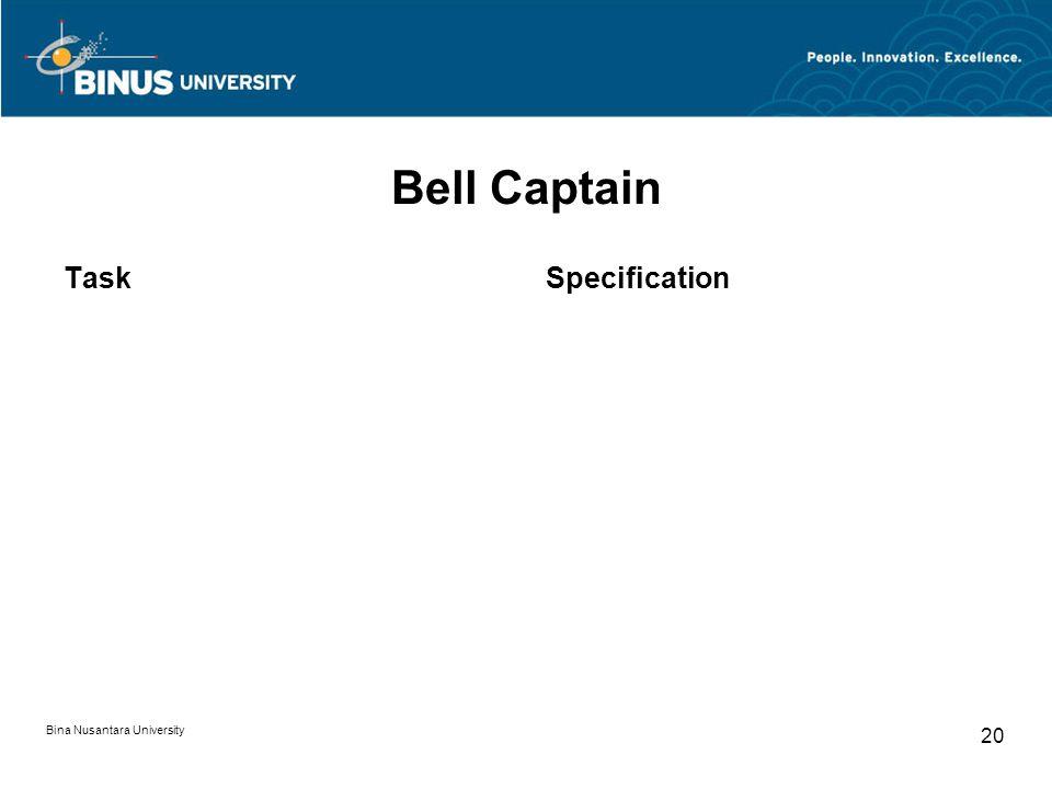 Bina Nusantara University 20 Bell Captain TaskSpecification