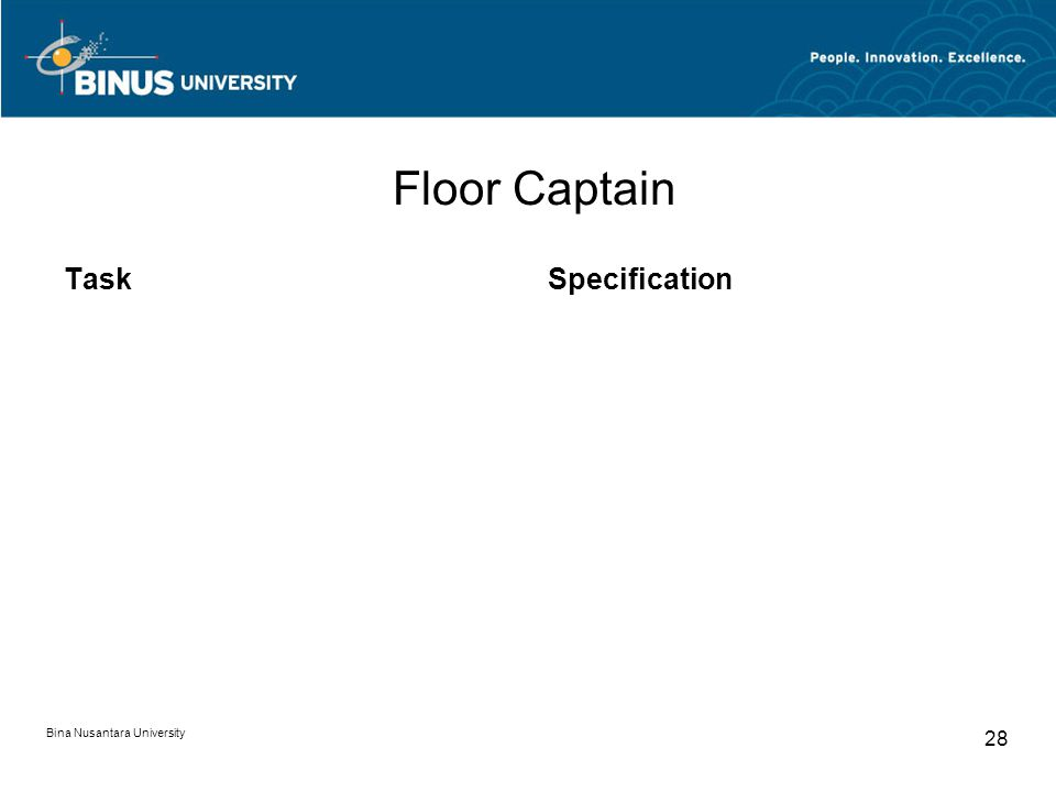 Bina Nusantara University 28 Floor Captain TaskSpecification