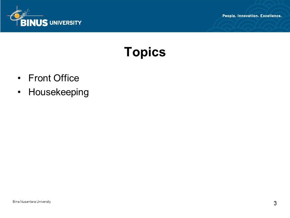 Bina Nusantara University 3 Topics Front Office Housekeeping