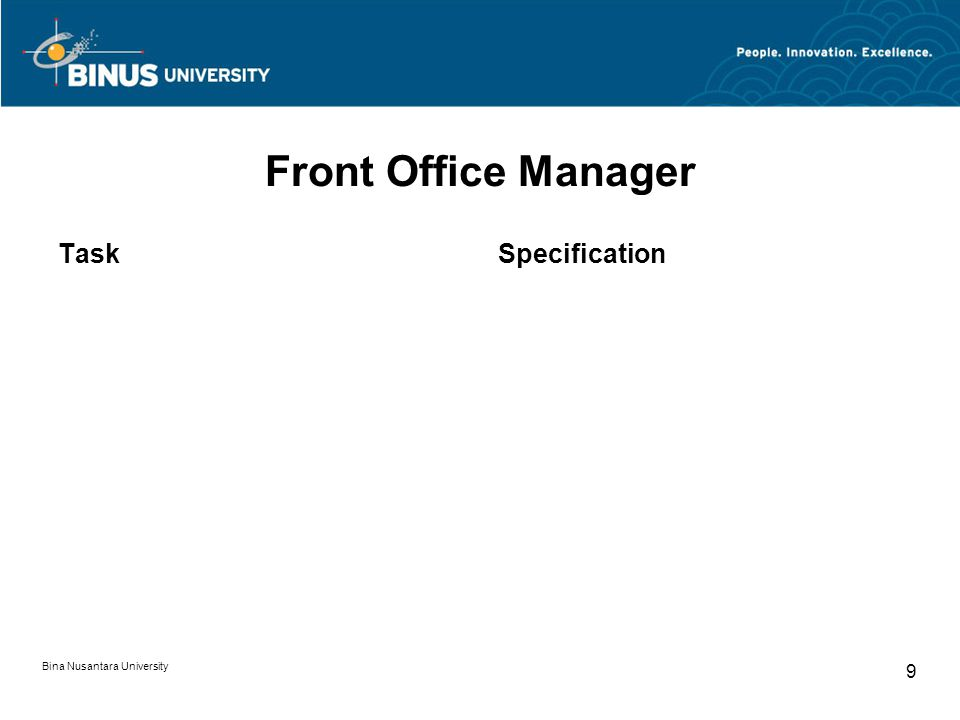 Bina Nusantara University 9 Front Office Manager TaskSpecification
