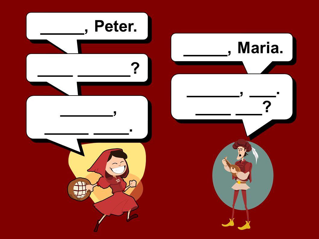 _____, Peter. _____, Maria. ____ ______ ______, ___. ____ ___ ______, _____ ____.
