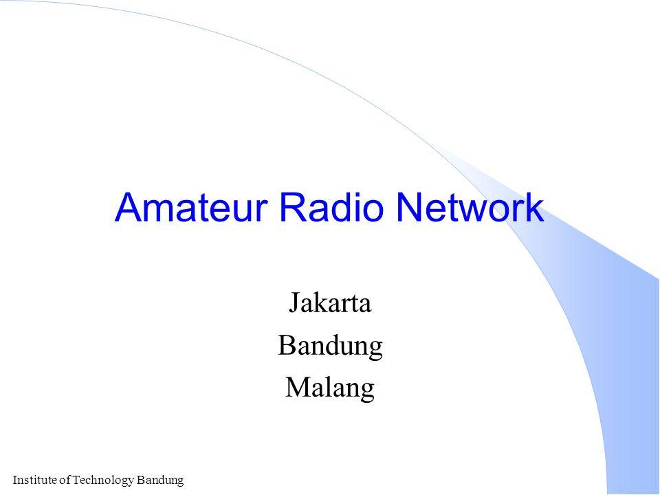 Amateur Radio Network Jakarta Bandung Malang