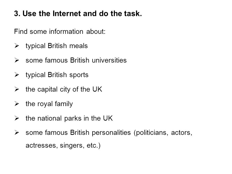 3.Use the Internet and do the task.