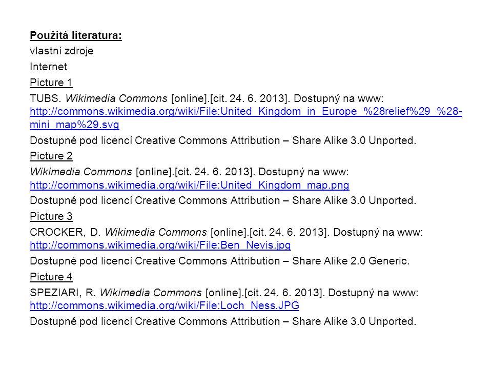 Použitá literatura: vlastní zdroje Internet Picture 1 TUBS. Wikimedia Commons [online].[cit. 24. 6. 2013]. Dostupný na www: http://commons.wikimedia.o
