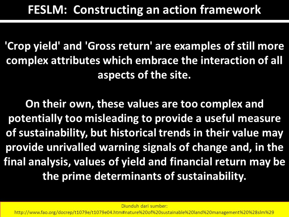 'Crop yield' and 'Gross return' are examples of still more complex attributes which embrace the interaction of all aspects of the site. On their own,