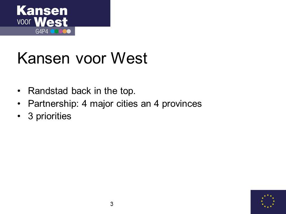 3 Kansen voor West Randstad back in the top.