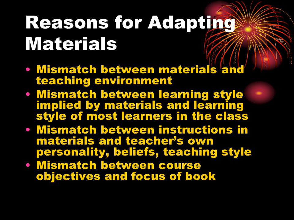 What is materials adaptation.
