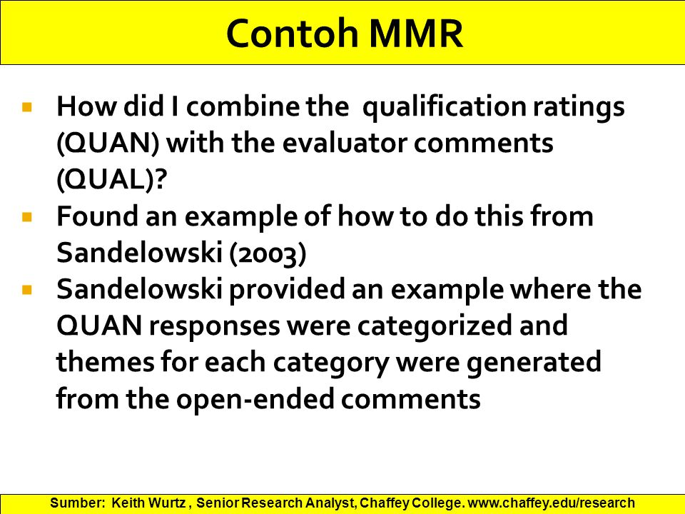  How did I combine the qualification ratings (QUAN) with the evaluator comments (QUAL).