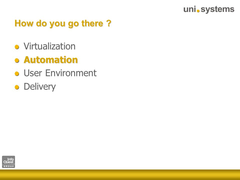 How do you go there VirtualizationAutomation User Environment Delivery